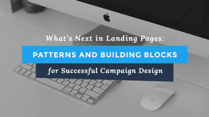 What's Next In Landing Pages Blog