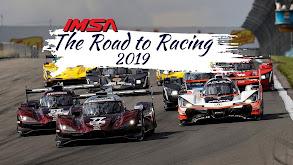 IMSA The Road to Racing 2019 thumbnail