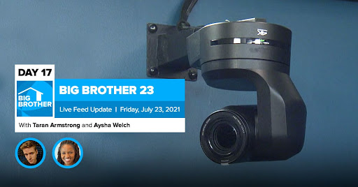 Big Brother 23 Day 17 Live Feed Update   July 23, 2021