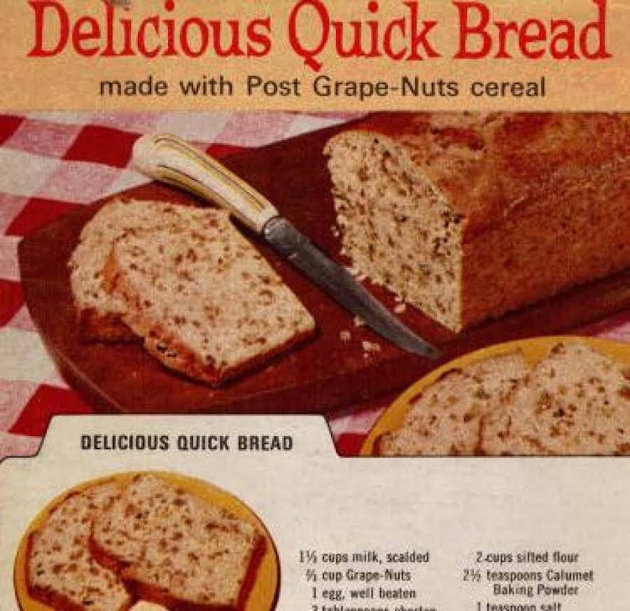Grapenuts Quick Bread Mom's Recipe