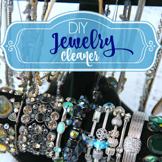 DIY Jewelry Cleaner.