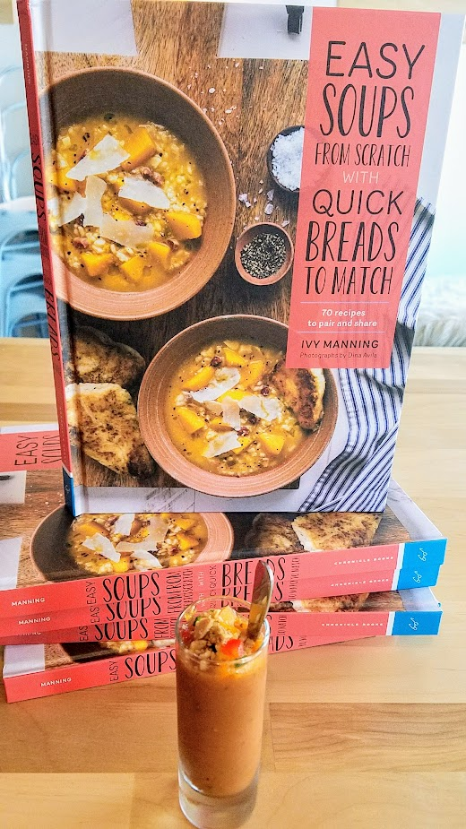 Easy Soups from Scratch with Quick Breads to Match by Ivy Manning