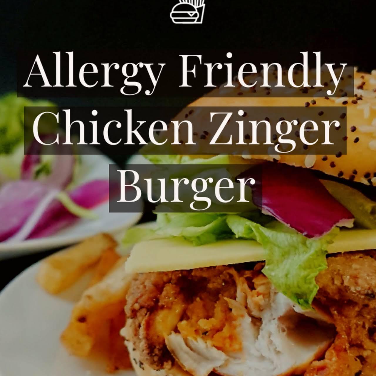 Allergy  reachable Fried Chicken Zinger Burger