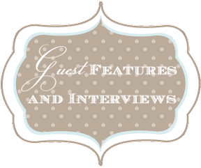 Guest Features and Interviews