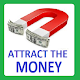 Money Magnet - Attract The Money Download for PC Windows 10/8/7