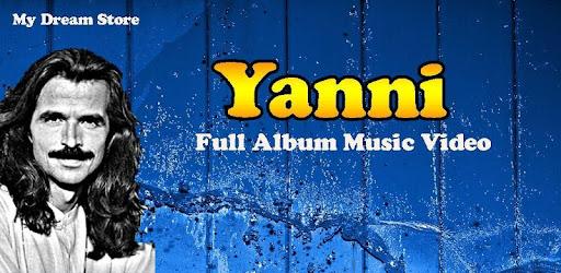 Yanni Mp3 & Best Music Video Album - التطبيقات على Google Play