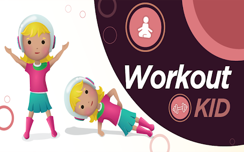 Download Workout for Kids : Make Home Fitness exercices Fun For PC Windows and Mac apk screenshot 1