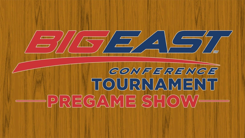 Watch Big East Tournament Pregame Show live
