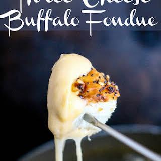 Three Cheese Buffalo Fondue.