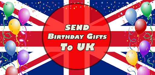 Send Birthday Gifts To UK