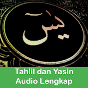 Tahlil dan Yasin Audio Lengkap