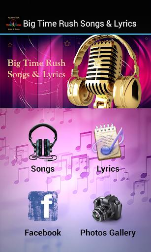 Big Time Rush Songs Lyrics
