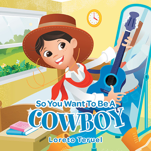 So You Want To Be A Cowboy cover