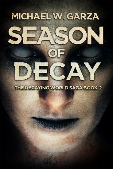 D:\Documents\Enchanted Book Promotions\Book Tours\Upcoming Tours\The Season of Decay\SoD.jpg