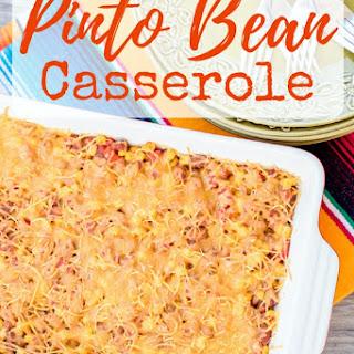 Pinto Bean Casserole Recipes.