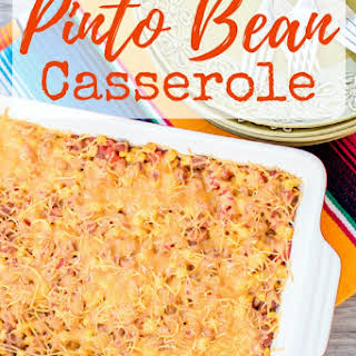 Cheesy Pinto Bean Casserole.