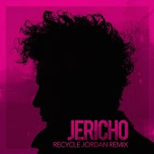 Jericho (Recycle Jordan Remix)