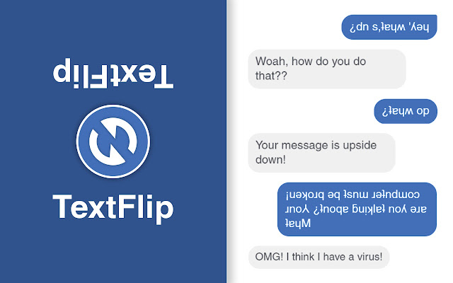 TextFlip - ¡uʍop ǝpᴉsdn ʇxǝʇ dᴉlɟ