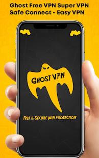 Ghost Free VPN Super VPN Safe Connect - Easy VPN
