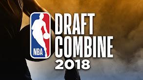 NBA Draft Combine 2018 thumbnail