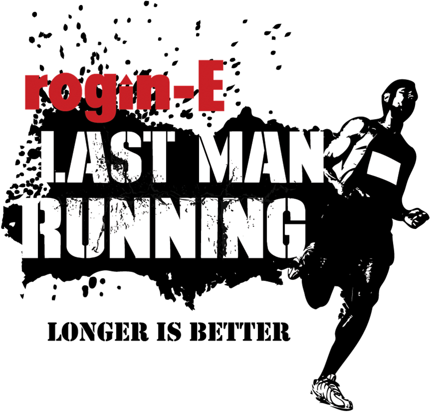 Rogin-E Last Man Running : Tatagal ka ba?