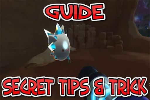 Guide for Slime Rancher 2019 Hack, Cheats & Hints
