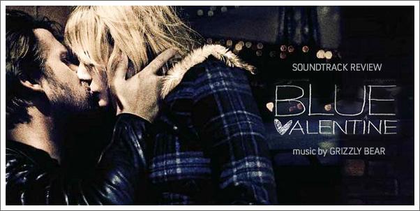 Schön Blue Valentine (Soundtrack) By Grizzly Bear