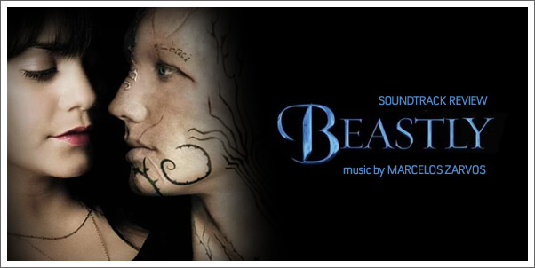 Beastly (Soundtrack) by Marcelos Zarvos - Reviewed