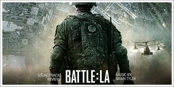 Battle: Los Angeles (Soundtrack) by Brian Tyler - Reviewed