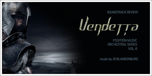 Vendetta: Position Music's Orchestral Series Vol. 6 by Jo Blankenburg - Review