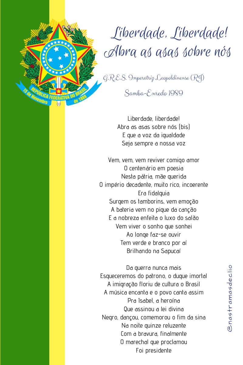 Imagem com o símbolo da República Brasileira e a letra do samba enredo Liberdade, Liberdade! da escola de samba Imperatriz Leopoldinense.
