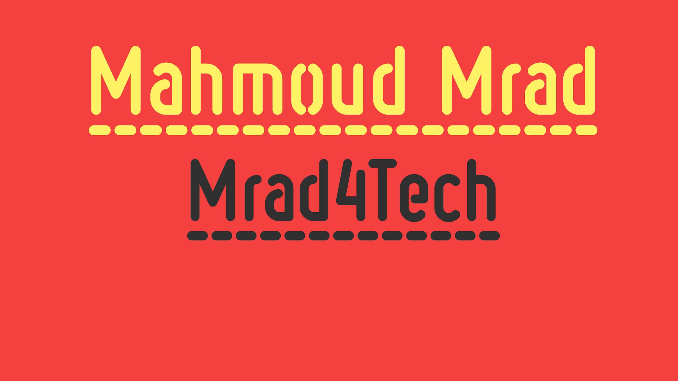 Mrad4Tech   Mahmoud Mrad