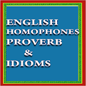 Homophone , Idioms and Proverb
