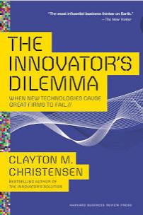 The Innovator's Dilemma book