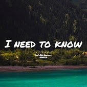 I Need to Know