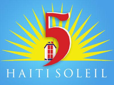 Haiti Soleil 5 Year Anniversary