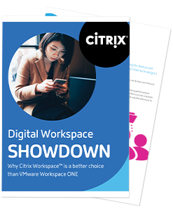 Why Citrix Workspace is a bet er choice than VMware Workspace ONE