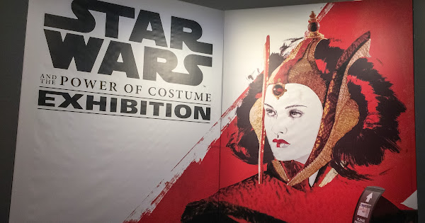 Star Wars and the Power of Costume Exhibition