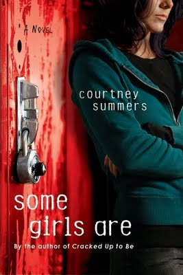 Some Girls Are — Courtney Summers