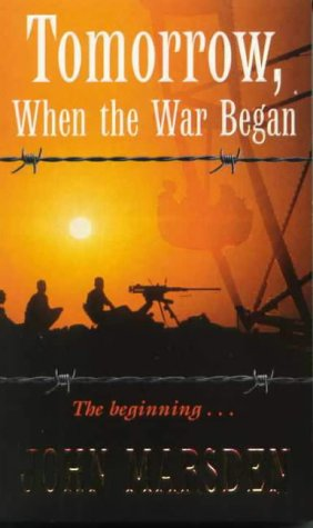 Tomorrow, When the War Began — John Marsden