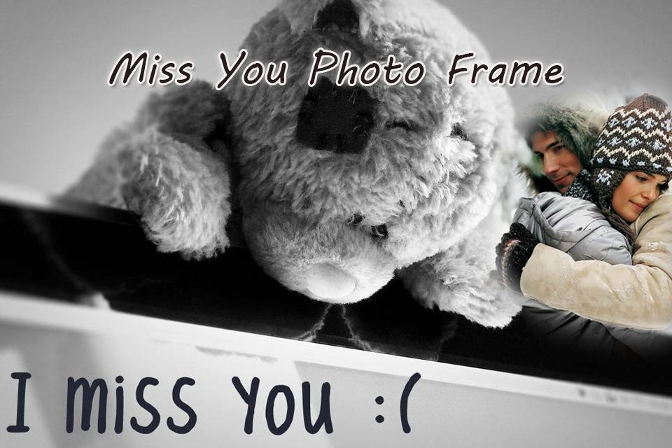 miss you photo frame screenshot - Miss You Picture Frames