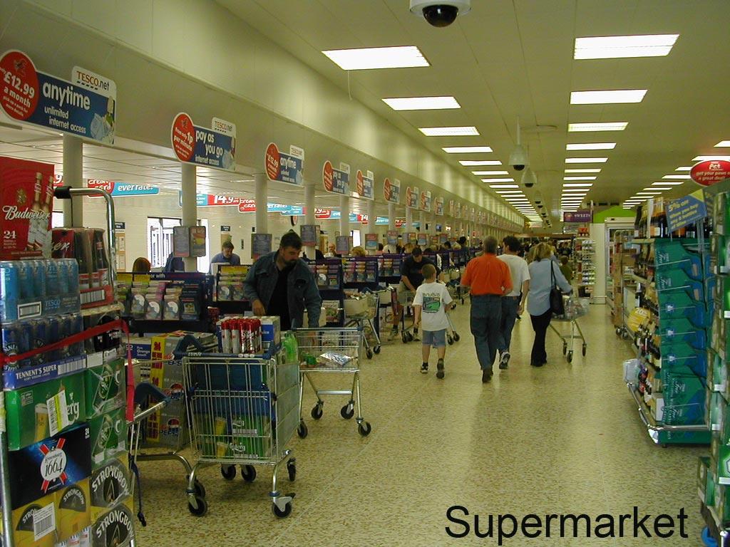 Advantage of supermarket