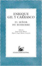 Enrique Gil y Carrasco.-EL SEÑOR DE BEMBIBRE