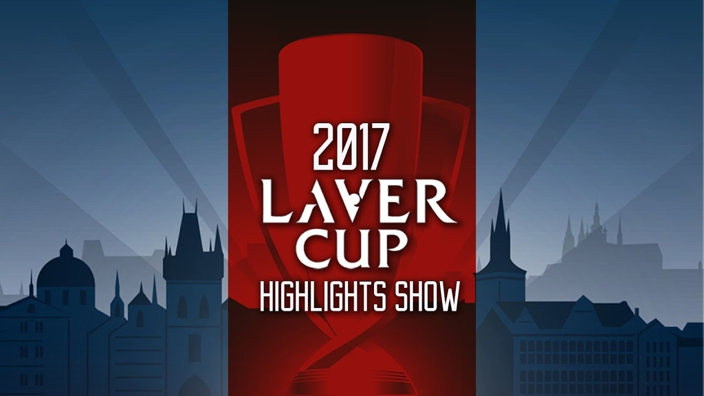 Watch 2017 Laver Cup Highlights Show live