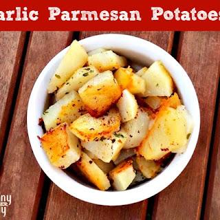 Garlic Parmesan Potatoes.