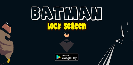 Bat Lock Screen Passcode Or Pattern Apps On Google Play