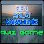 Sen Anlat Karadeniz Quiz Game