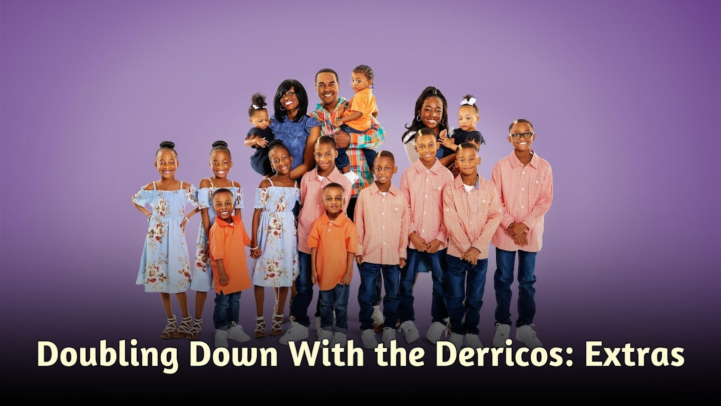 Doubling Down With the Derricos: Extras