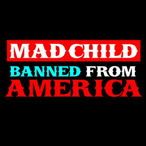 MadChild: Banned From America EP