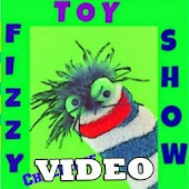 Fizzy Toy Show Videos